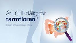 Är LCHF dåligt för tarmfloran? Svar på vanliga frågor