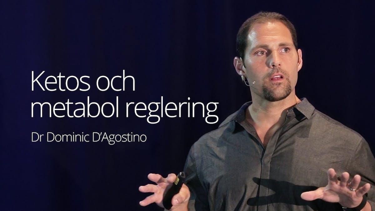 Ketos och metabol reglering – dr Dominic D'Agostino