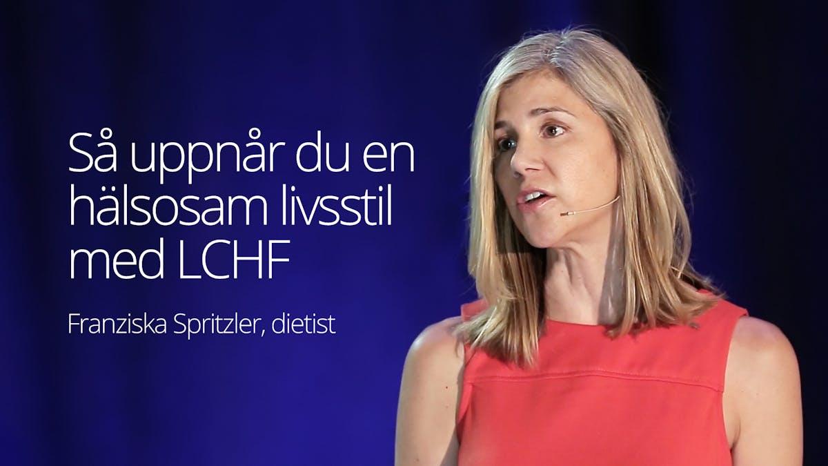 Så uppnår du en hälsosam livsstil med LCHF