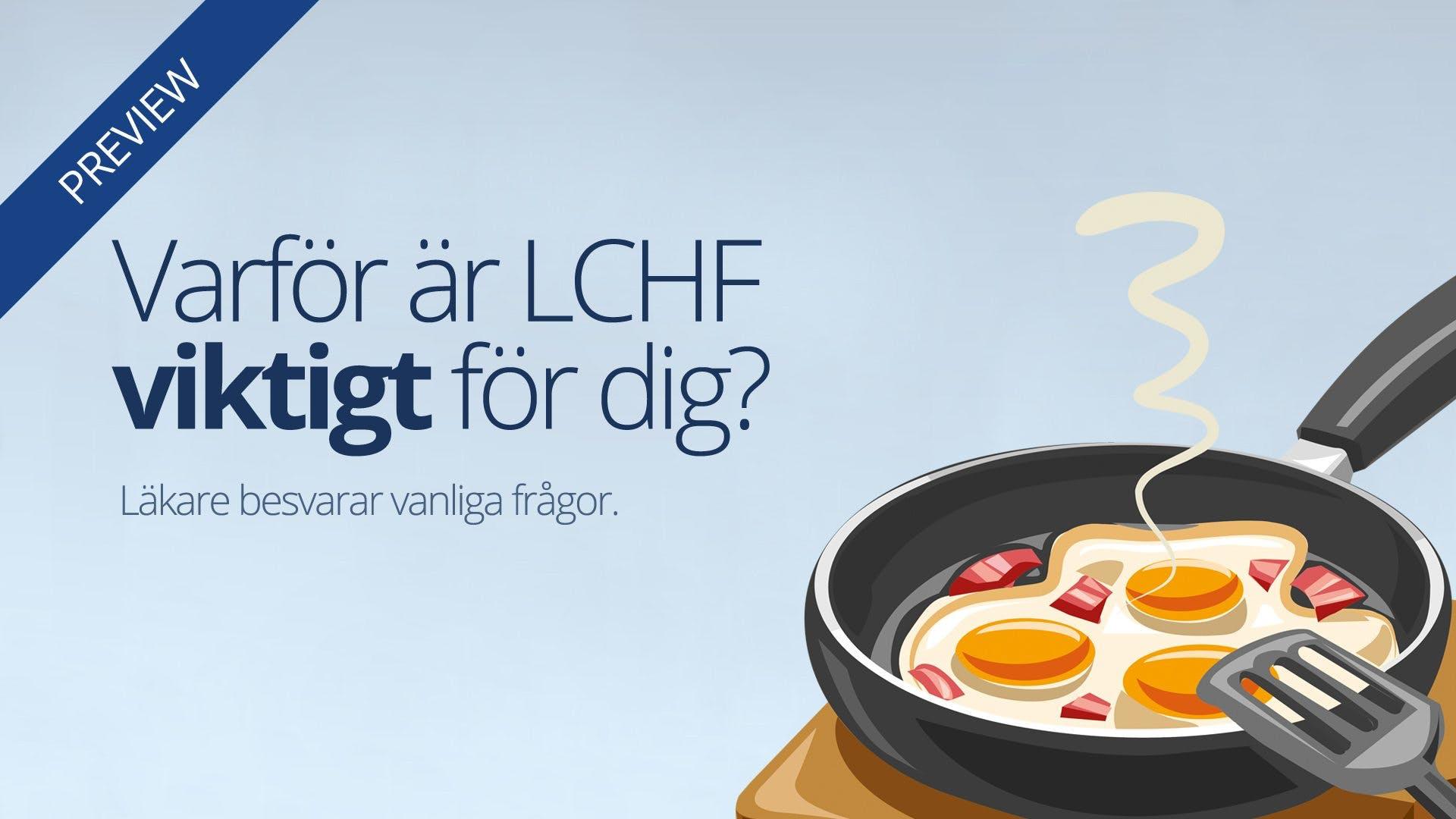 Varför är LCHF viktigt för dig?