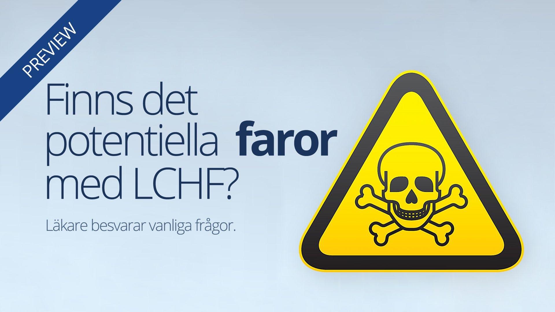 Är LCHF farligt?
