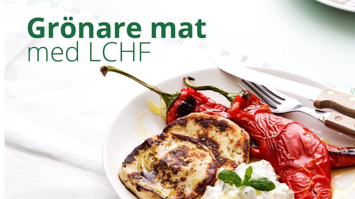 Grönare mat med LCHF