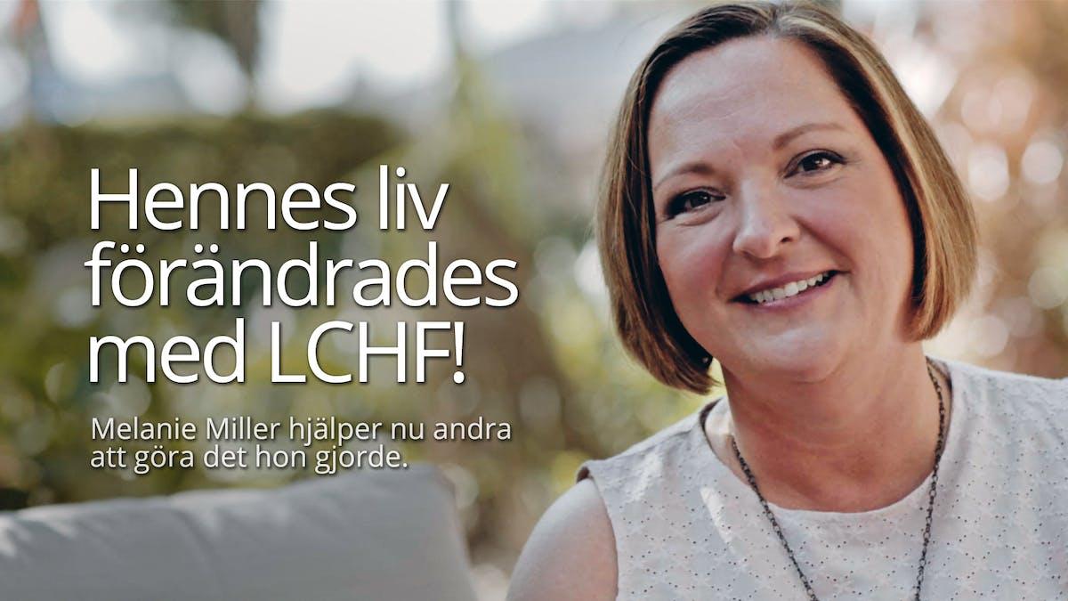 Hennes liv förändrades med LCHF!