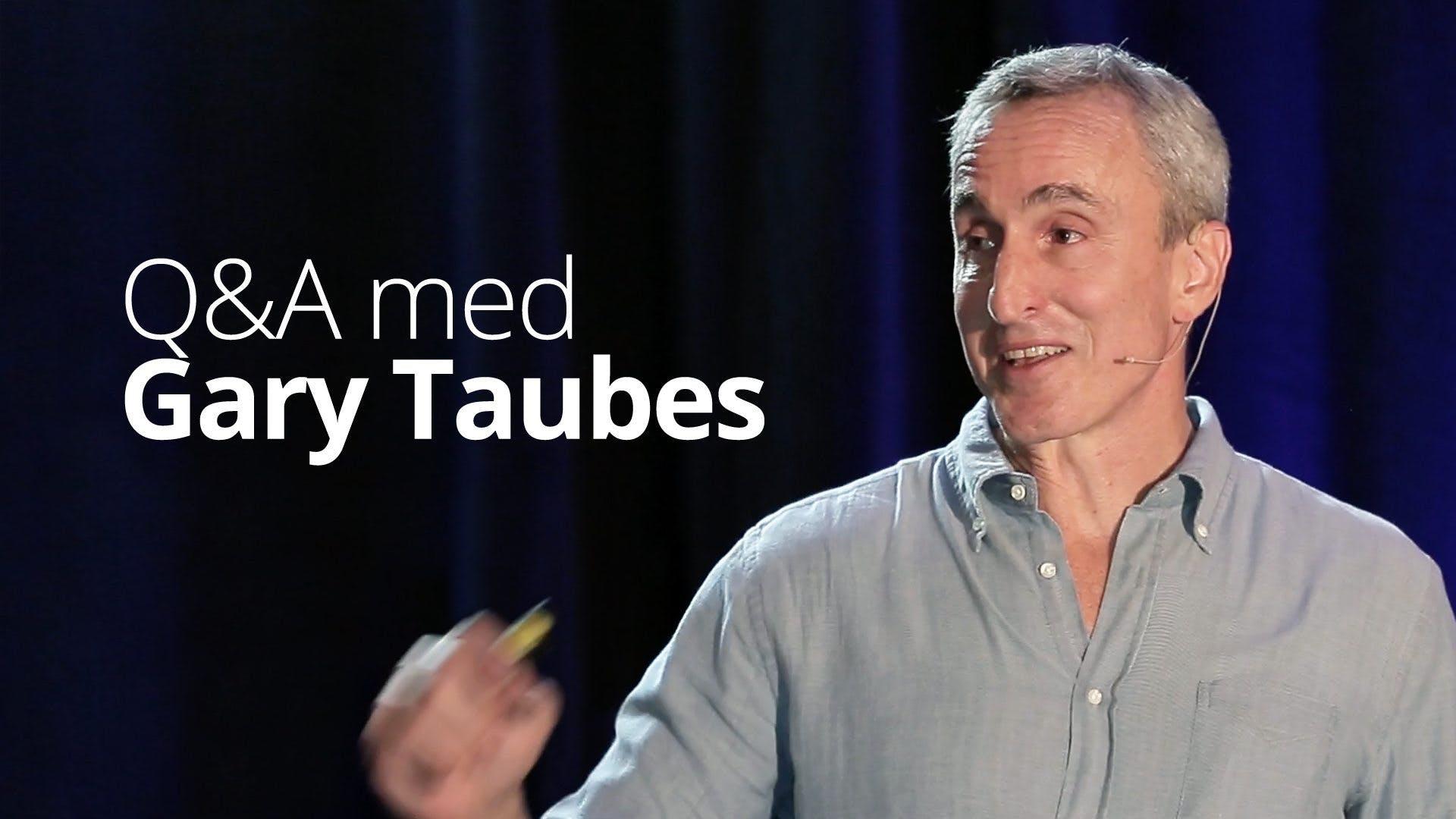 NuSI, Kevin Hall och hypotesen om energibalans – frågor och svar med Gary Taubes