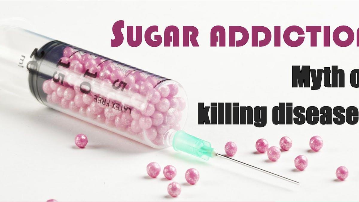 Sockerberoende – myt eller dödande sjukdom?