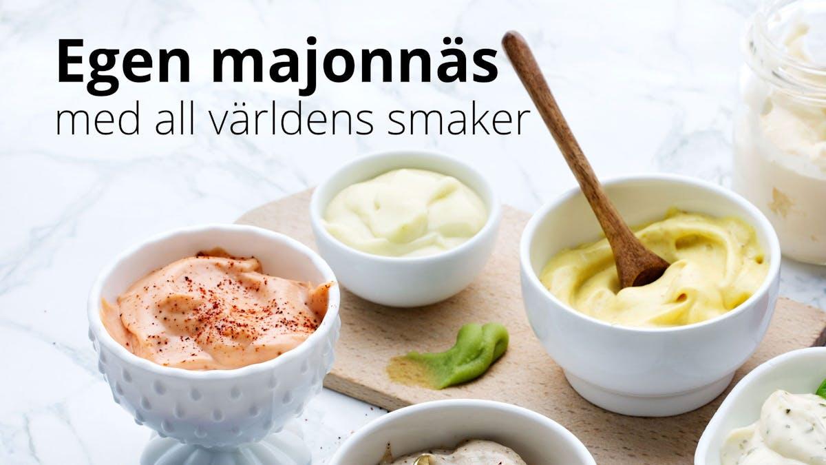 Gör egen majonnäs med all världens smaker