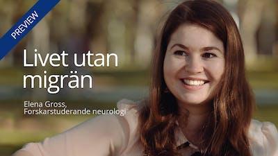 Livet utan migrän –Elena Gross
