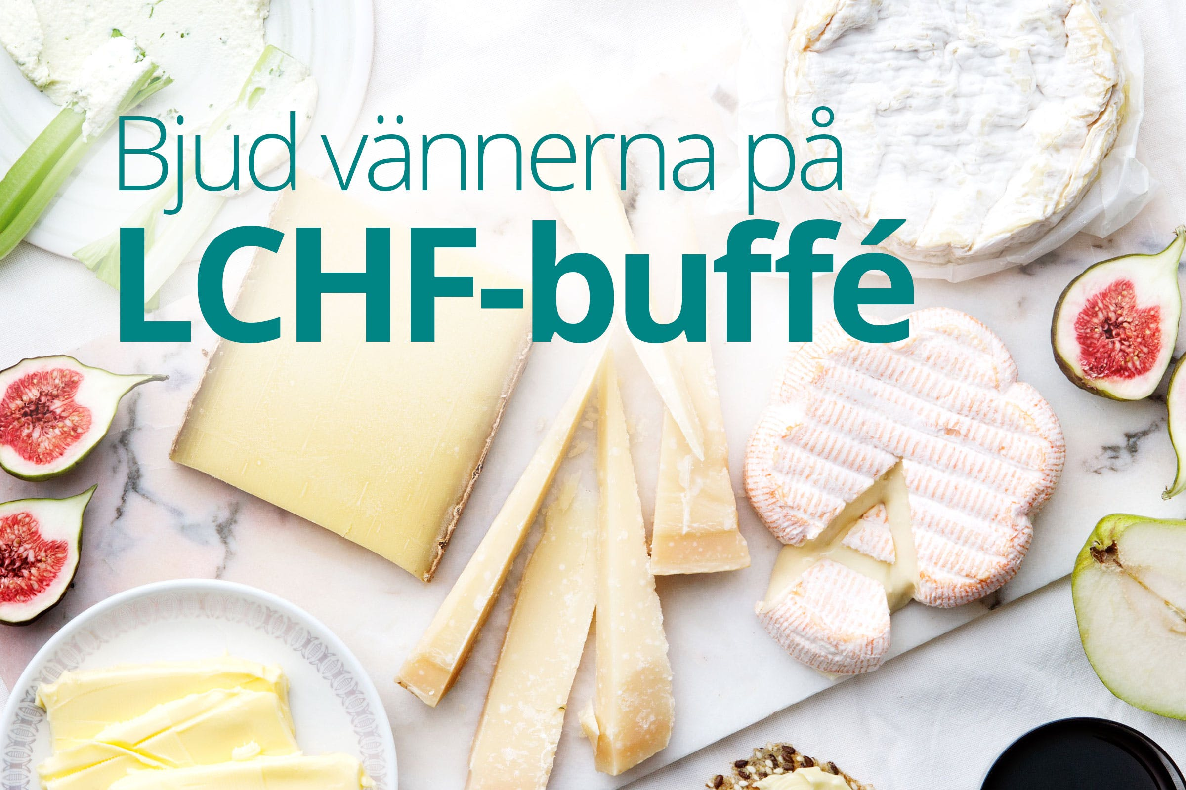 LCHF-buffé