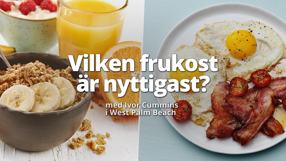 Vilken frukost är nyttigast?