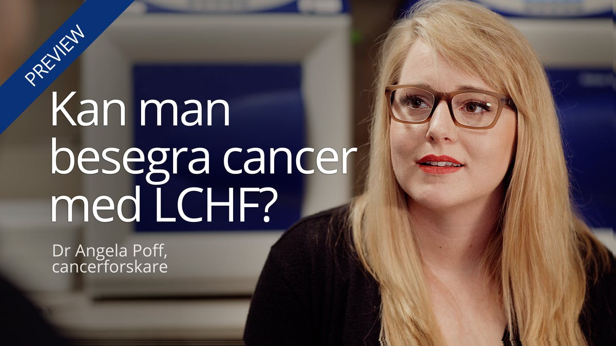 Kan man besegra cancer med LCHF?