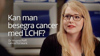 Kan man besegra cancer med LCHF?