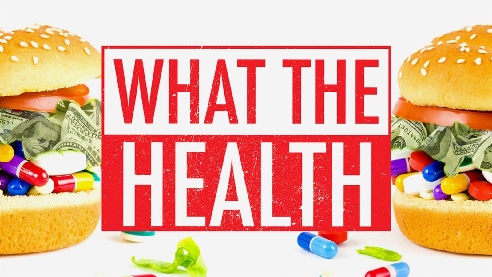 Recension av What the Health: Grundlösa påståenden om hälsa