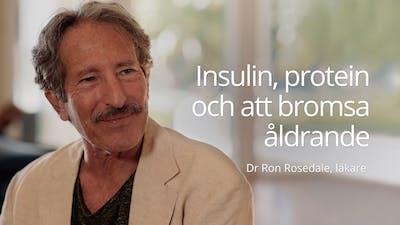 Insulin, protein och hur man kan bromsa åldrande