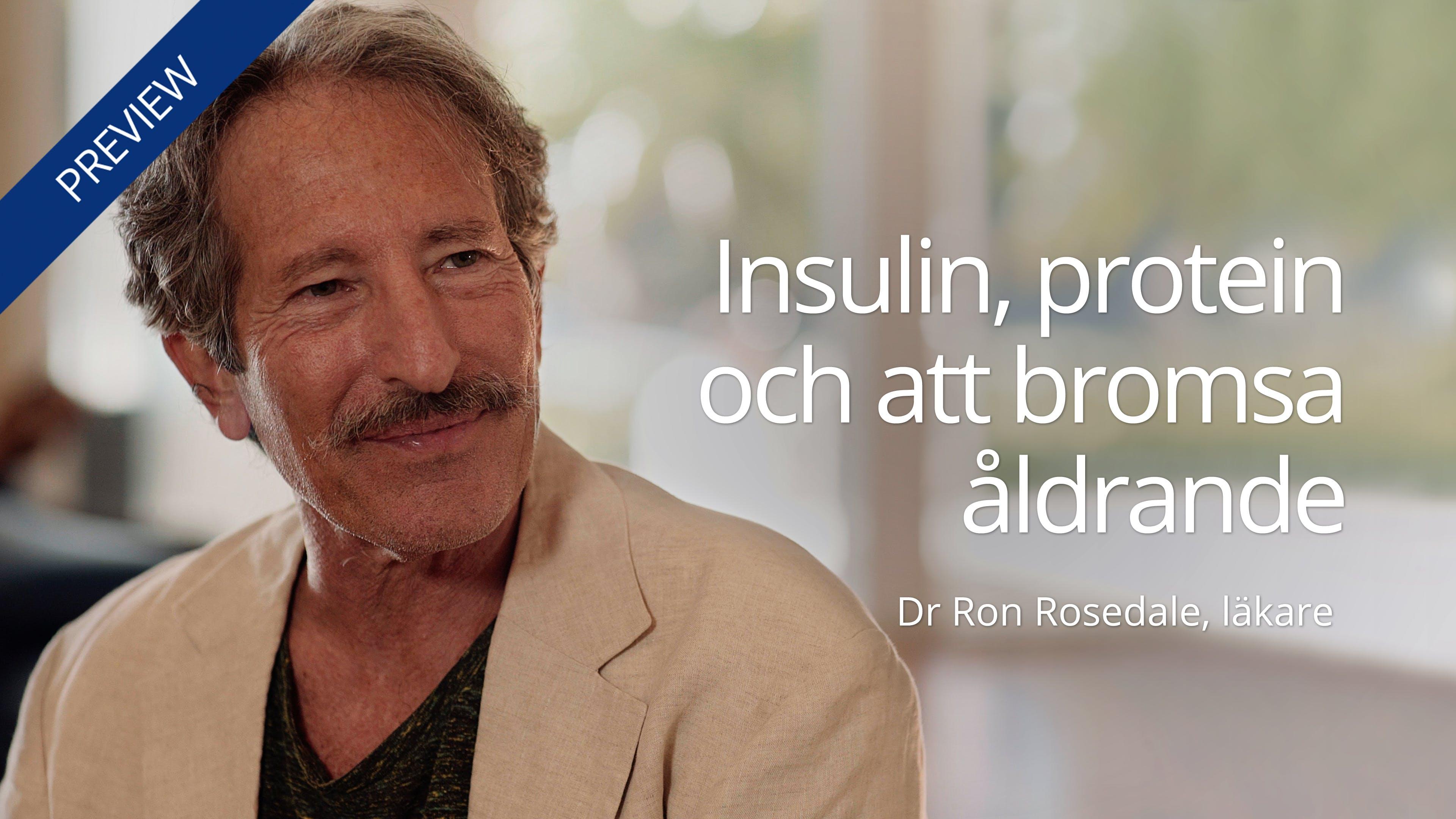 Insulin, protein och att bromsa åldrande