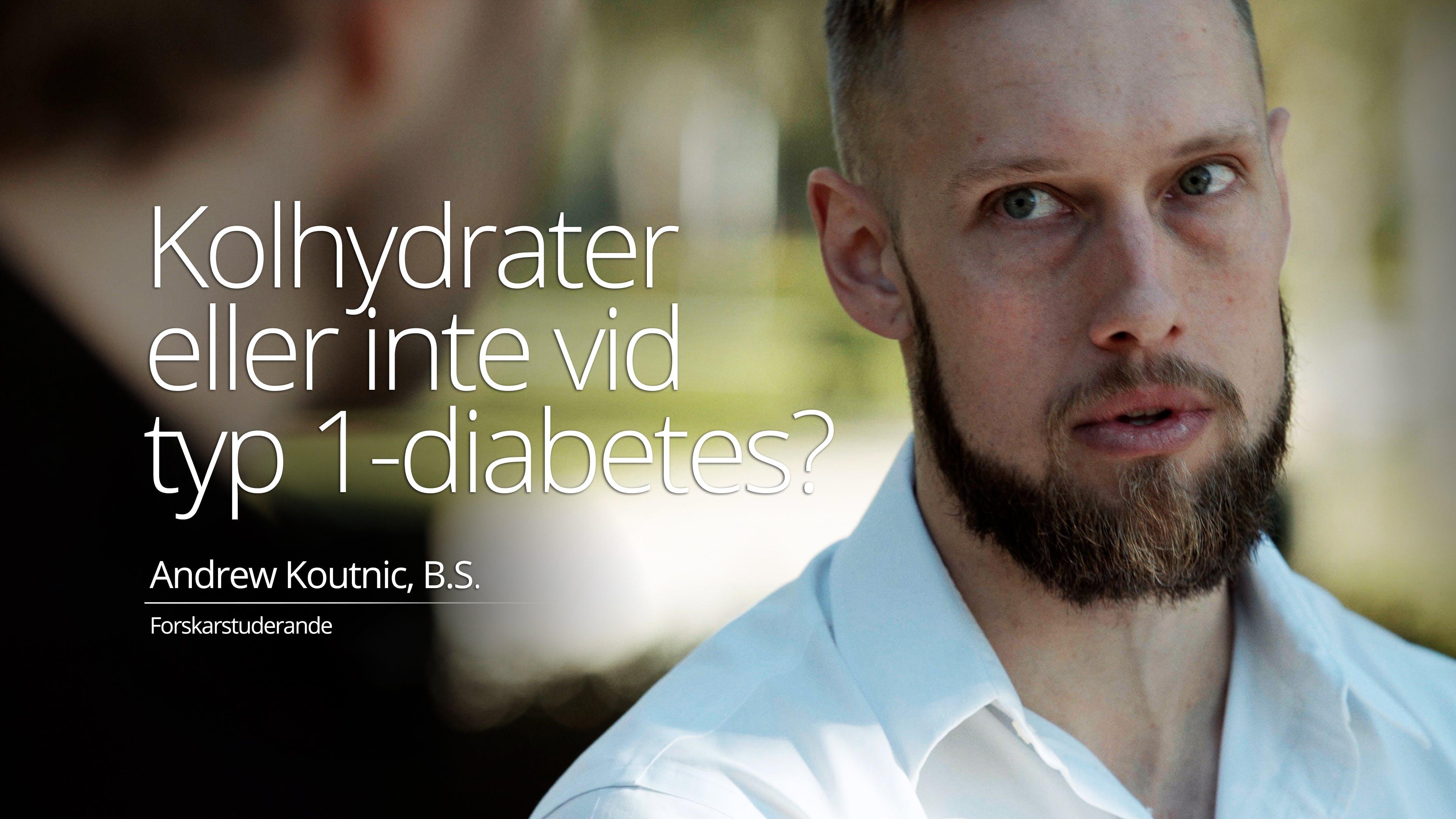 Kolhydrater eller inte för typ 1-diabetiker?