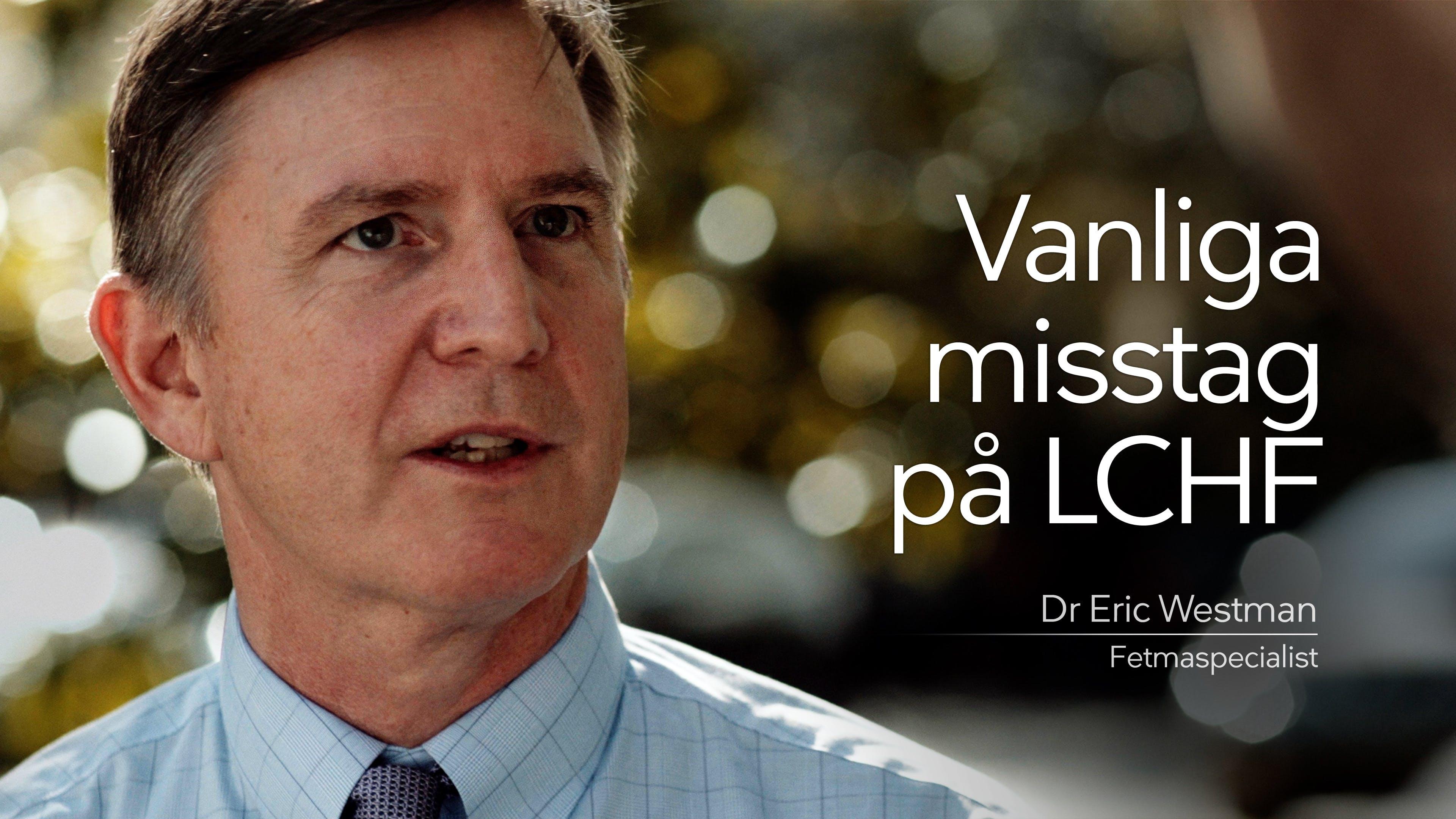 Tolv vanliga misstag på LCHF
