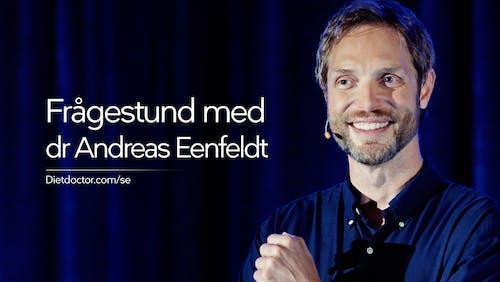 Frågestund med dr Andreas Eenfeldt