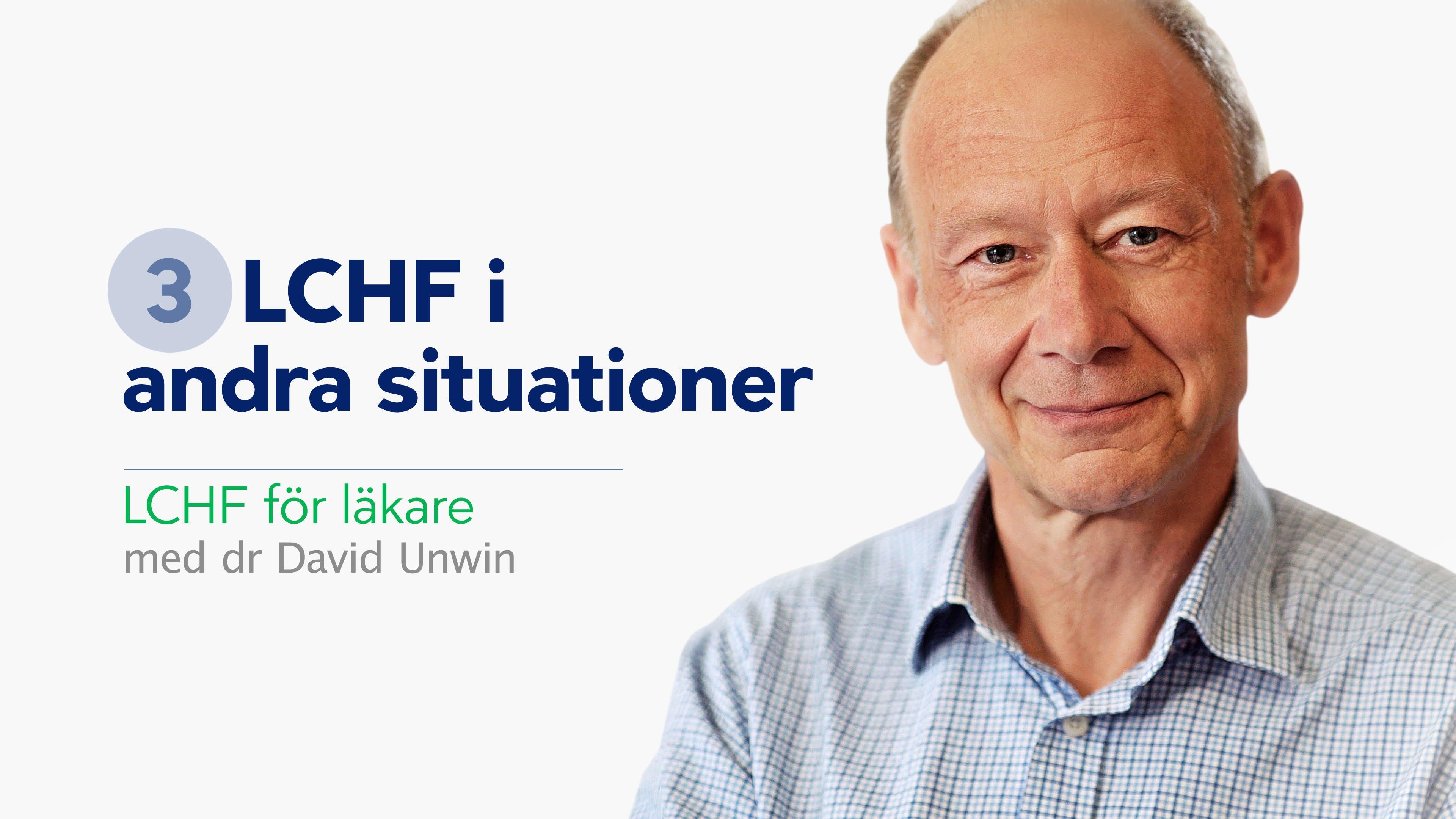 LCHF i andra situationer –  LCHF för läkare