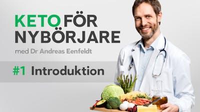 Keto-kurs med dr Andreas Eenfeldt, del 1