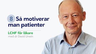 Så motiverar man patienter