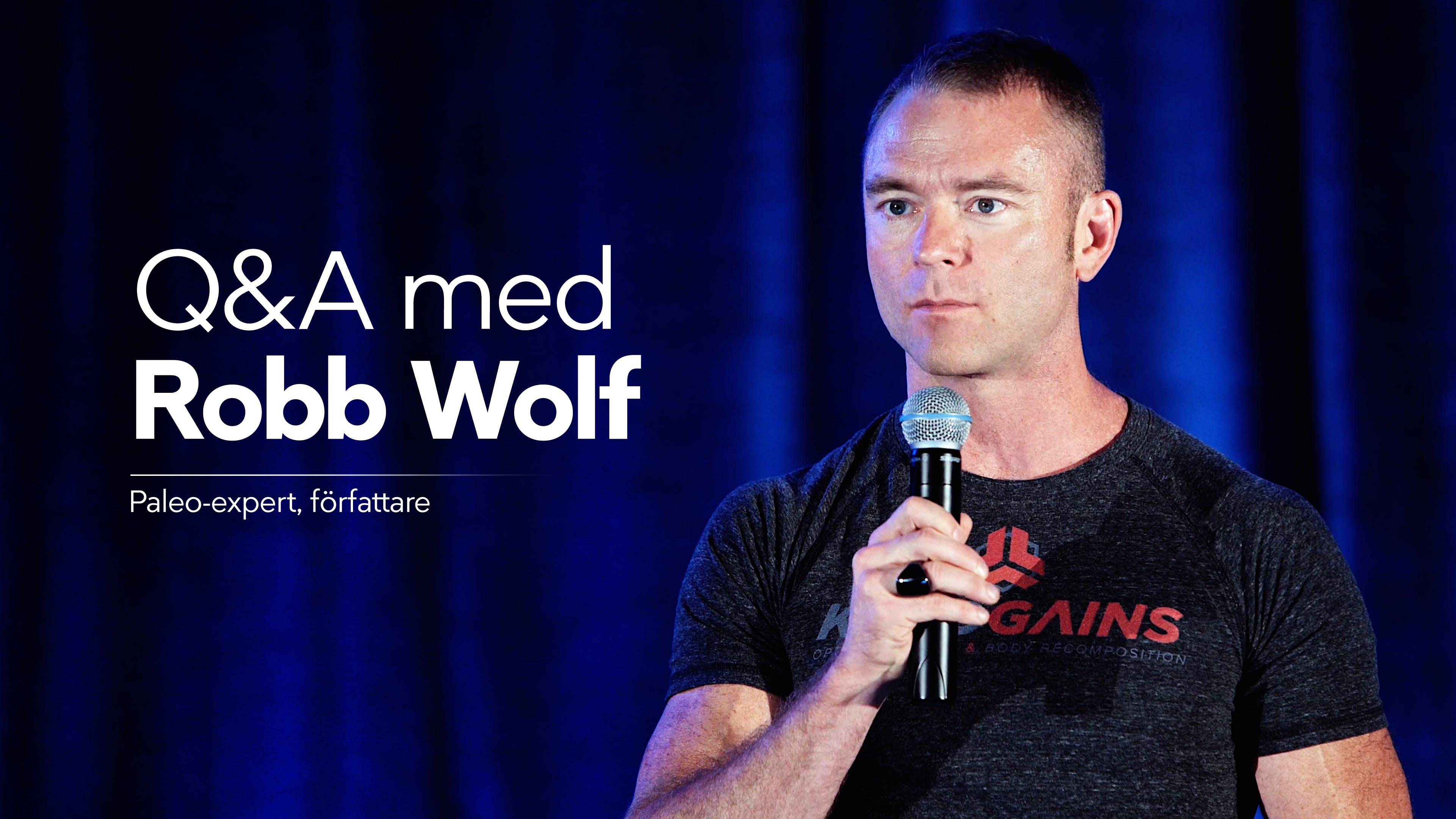 Fler frågor till Robb Wolf