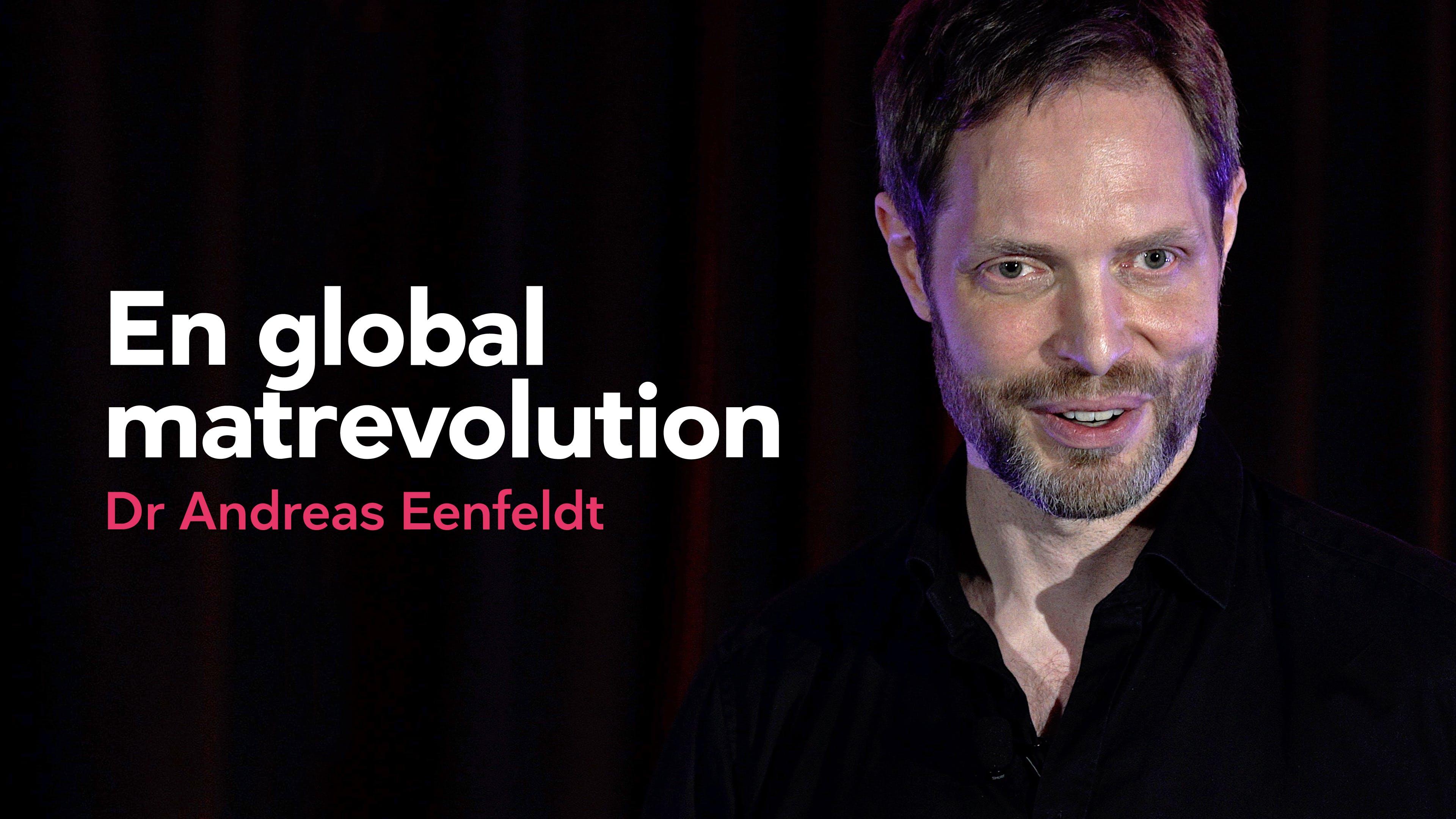 En global matrevolution