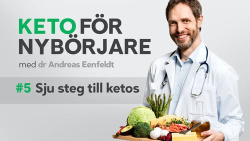 Keto för nybörjare: Sju steg till ketos
