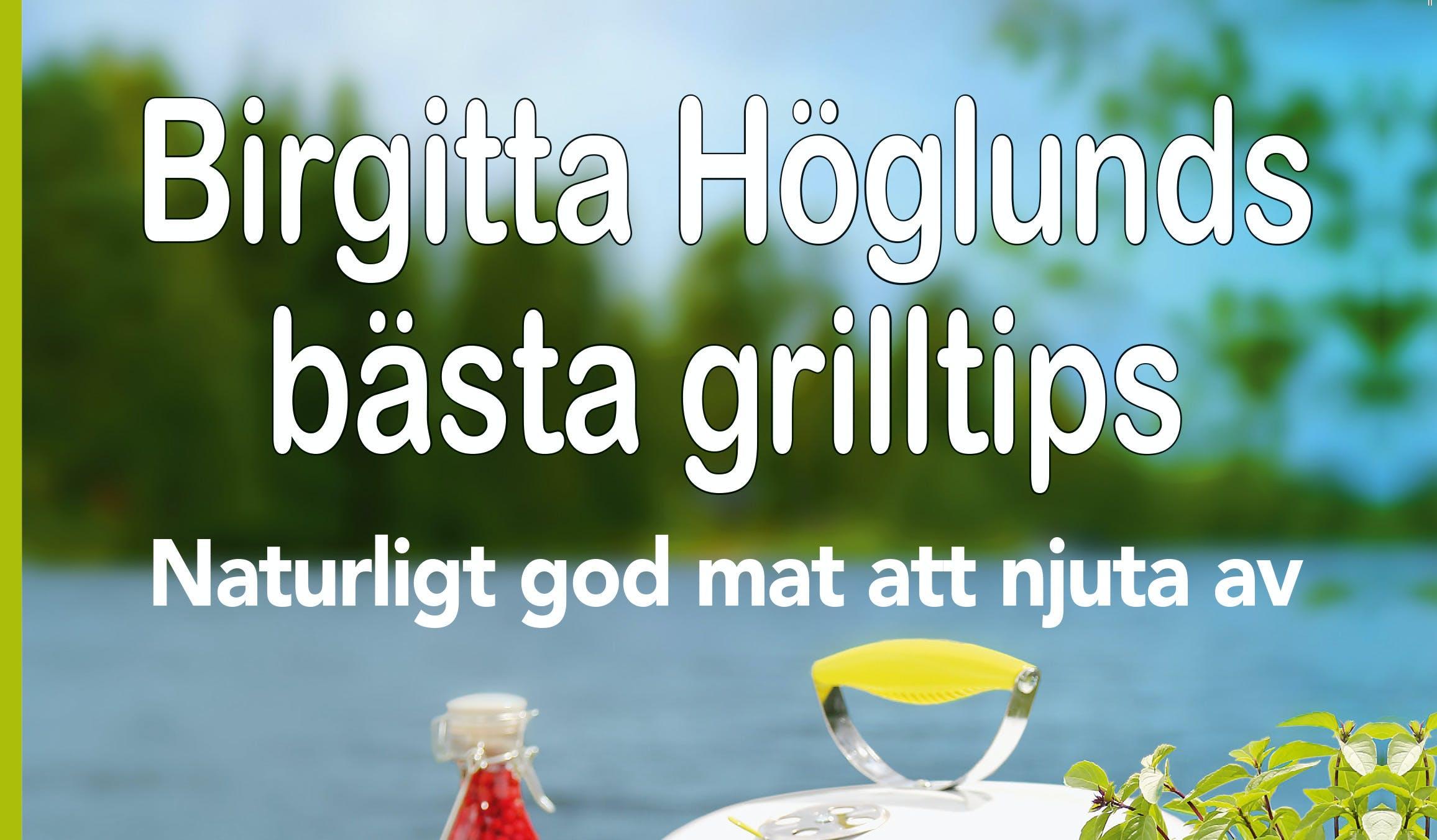 Birgitta Höglunds grillbok i ny upplaga!