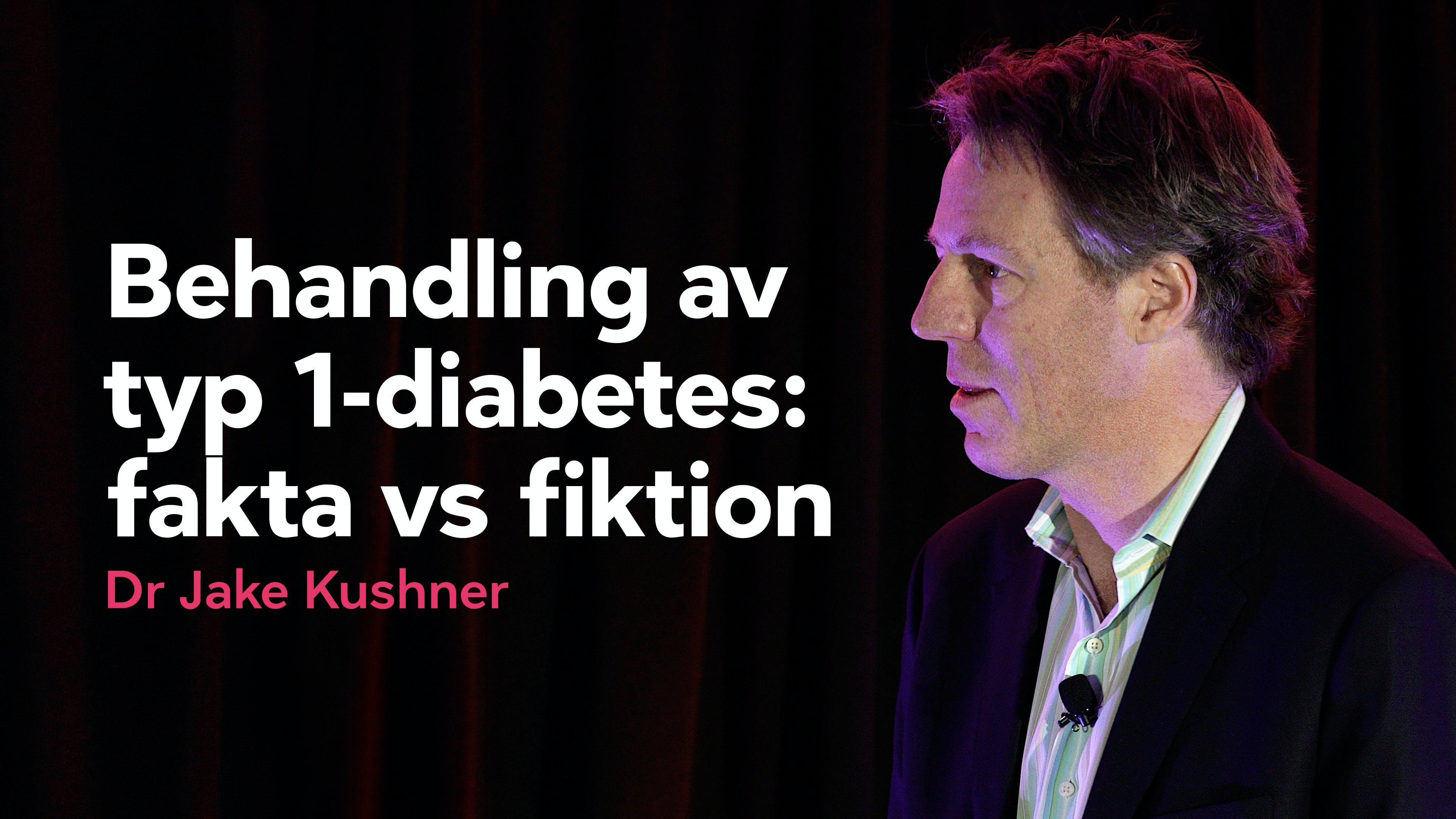 Behandling av typ 1-diabetes: fakta och fiktion