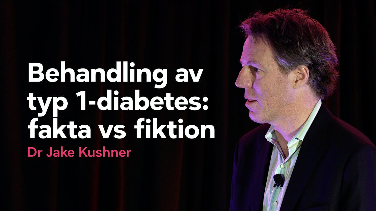 Behandling av typ 1-diabetes: fakta och fiktion