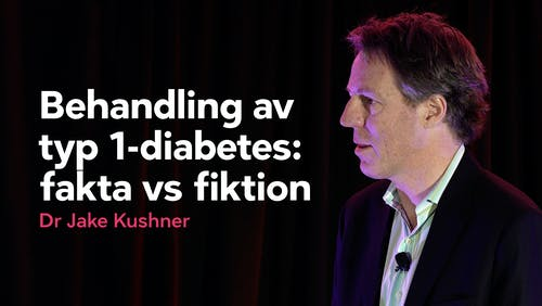 Behandling av typ 1-diabetes: fakta eller fiktion