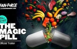 The Magic Pill: Kan man äta sig frisk?