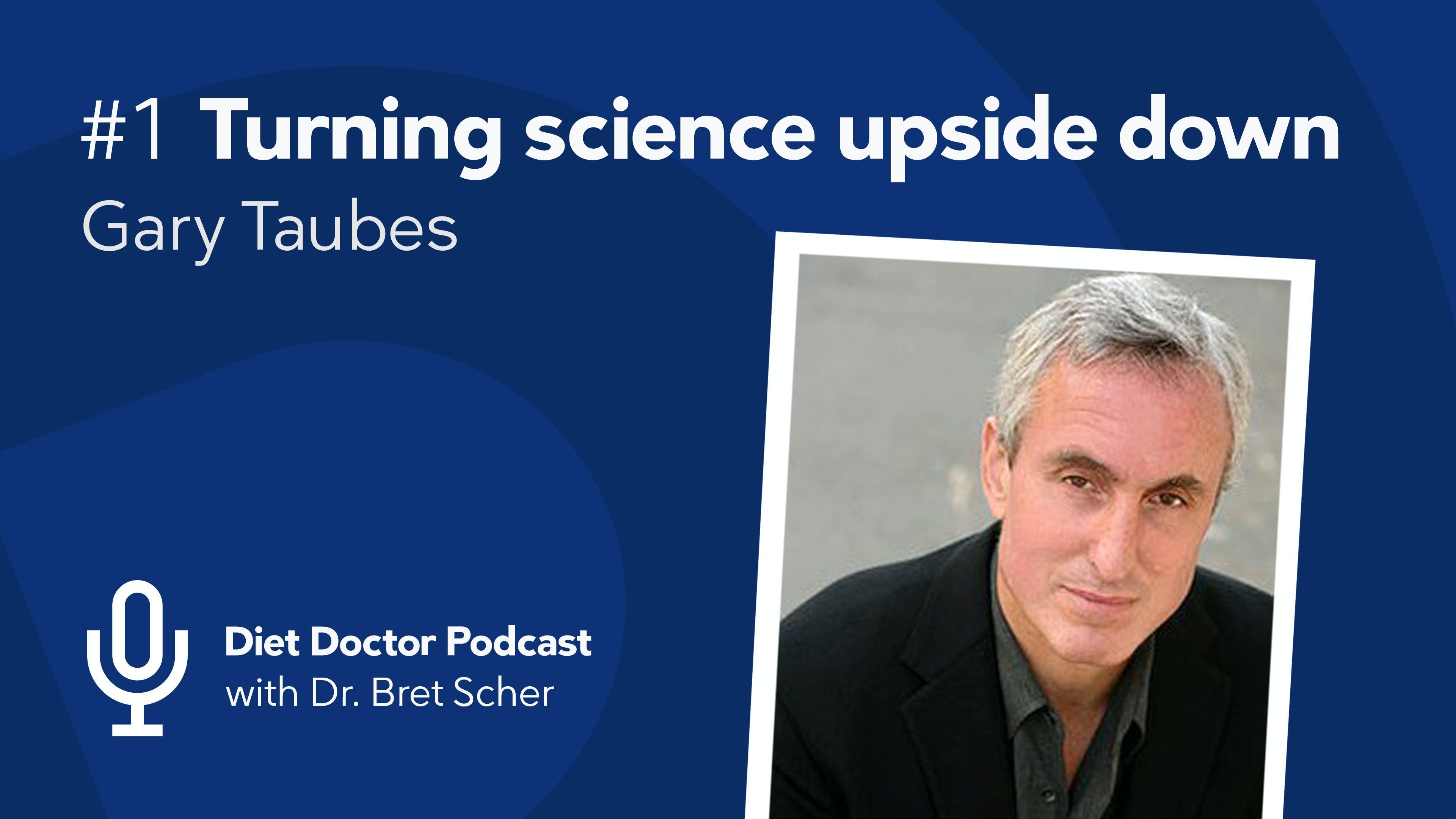Första avsnittet av Diet Doctors podcast: Gary Taubes