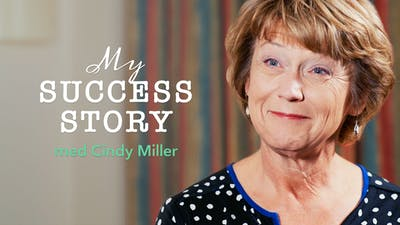 My success story med Cindy Miller
