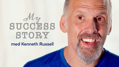 My success story med Kenneth Russell