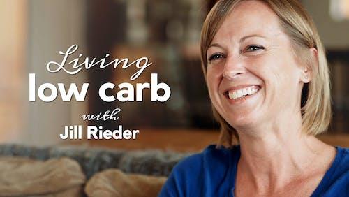 Living low carb med Jill Reider
