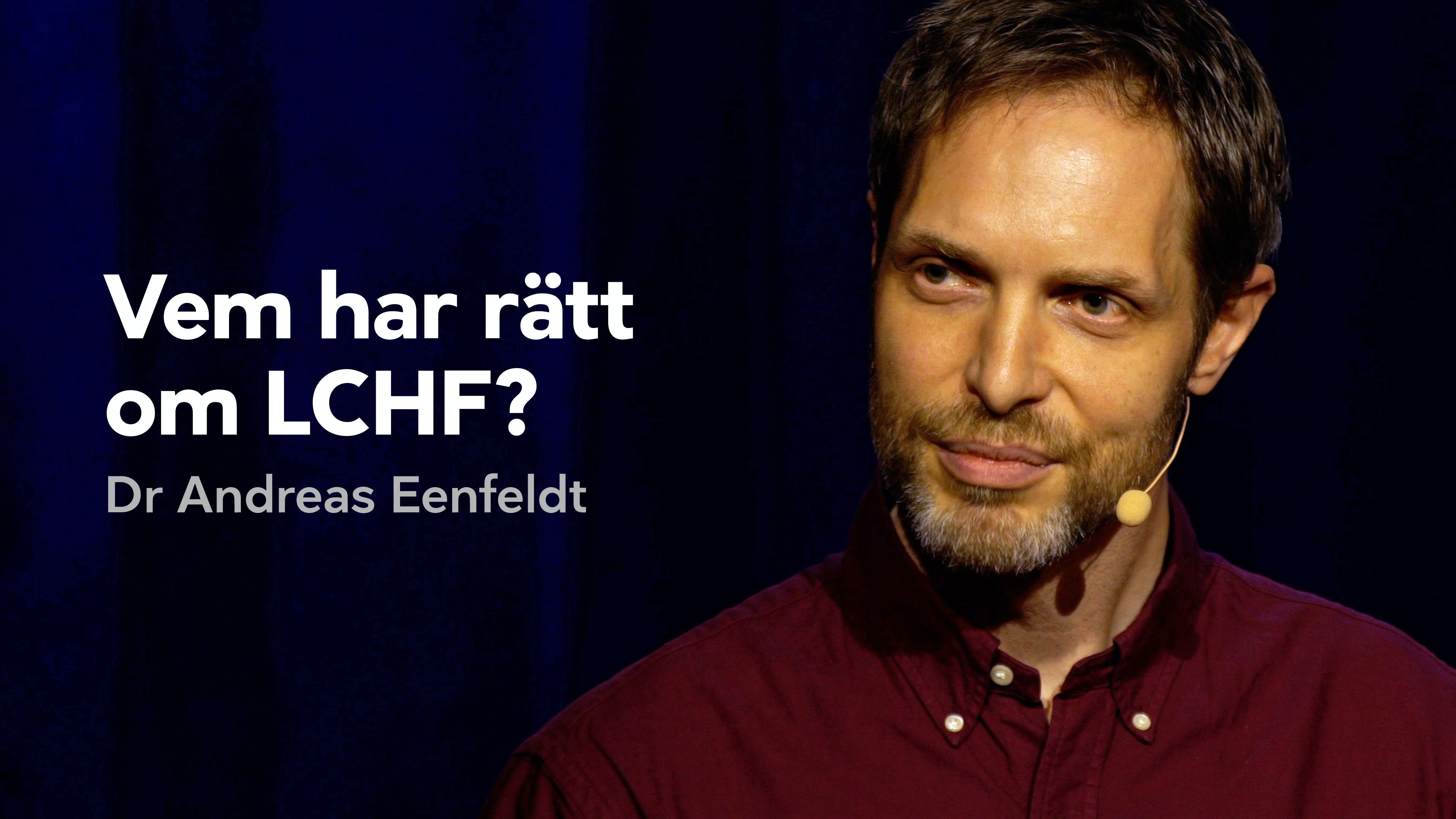 Vem har rätt om LCHF?
