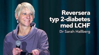 Reversera typ 2-diabetes med LCHF