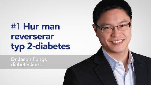 Diabeteskursen Del 1 - Dr Jason Fung