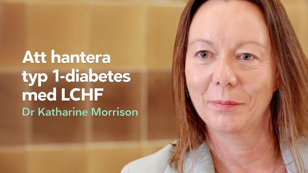 Att hantera typ 1-diabetes med LCHF