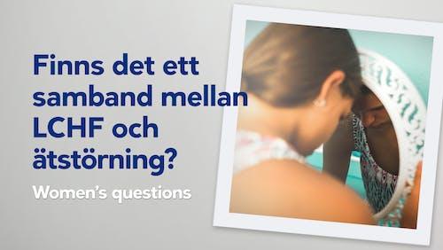Finns det ett samband mellan LCHF och ätstörning?