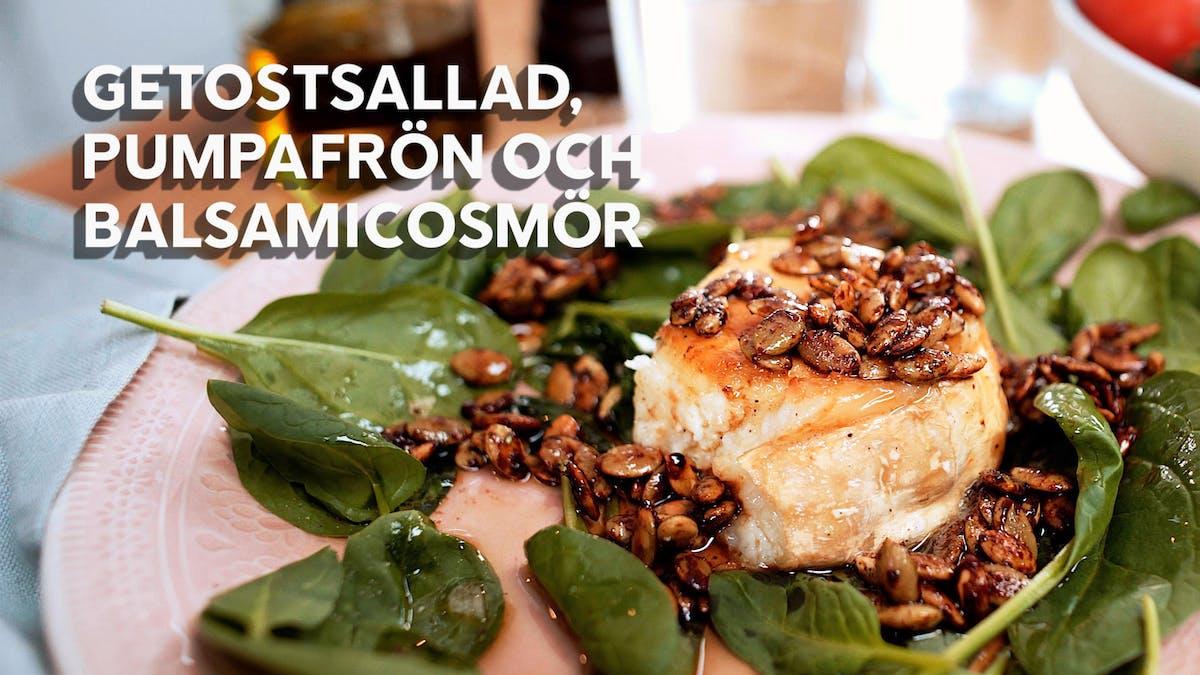 Matlagningsvideo: Getostsallad med pumpafrön och balsamicosmör