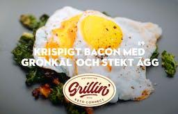 Grilla med KetoConnect: Krispigt bacon med grönkål och stekt ägg