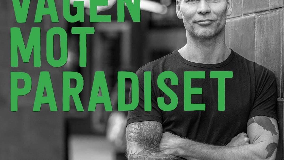 Andreas gästar podcasten Vägen mot paradiset