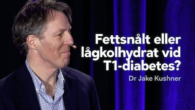 Fettsnålt eller lågkolhydrat för typ 1-diabetes?