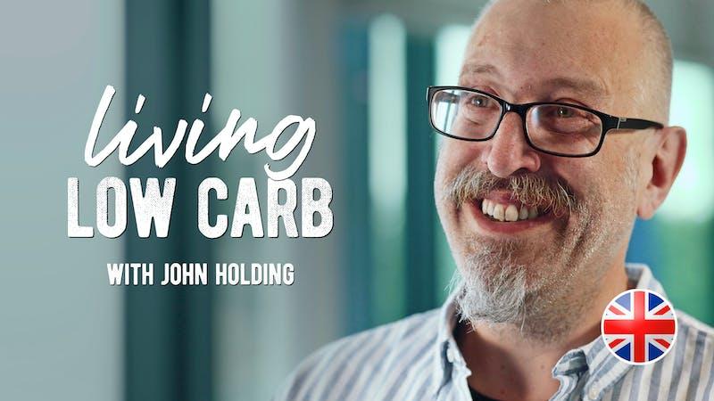 Living low carb med John Holding