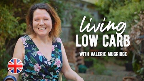 Living low carb med Valerie Mugridge