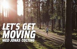 Kommer snart: Let's Get Moving – träning för nybörjare