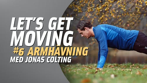 Let's get moving #6 – armhävning