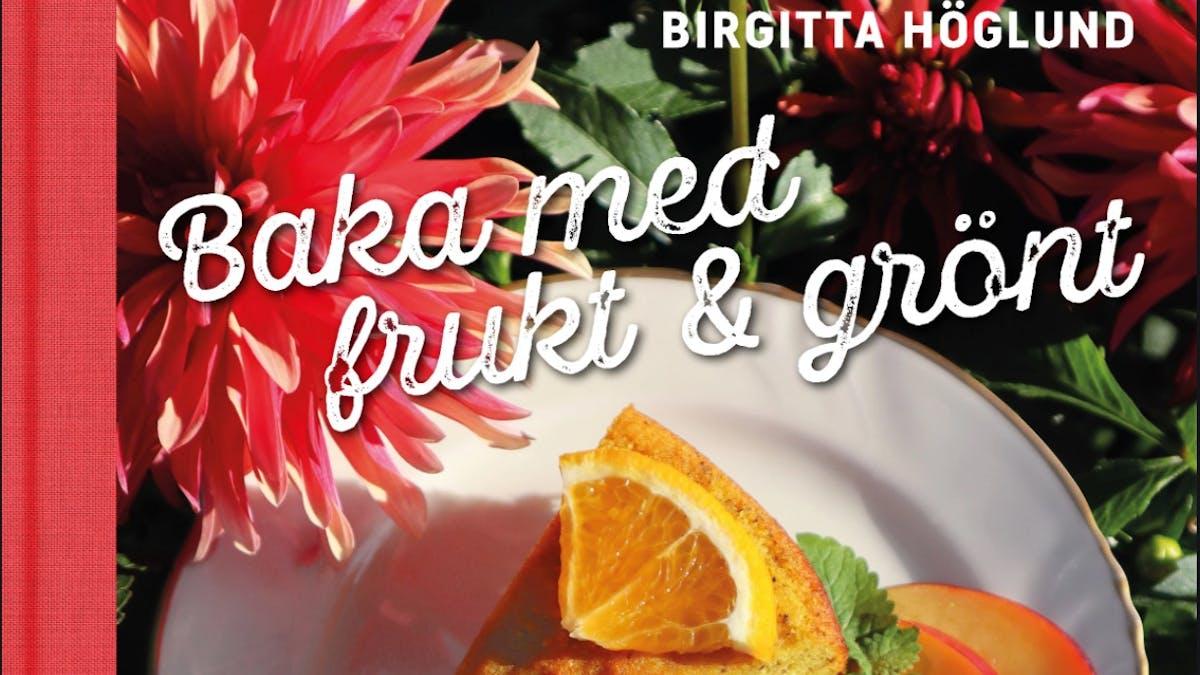 Baka utan vitt socker med hjälp av Birgitta Höglunds nya bok